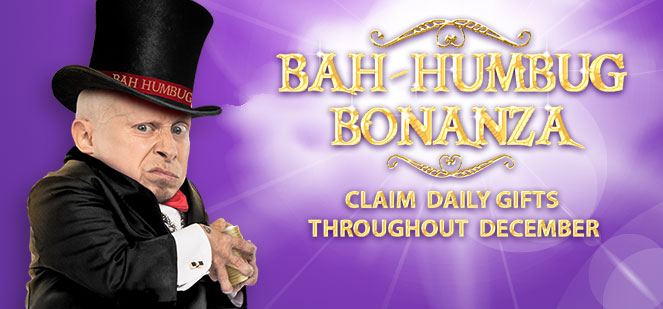 Bah Humbug Bonanza at BGO